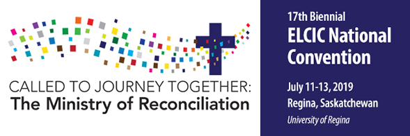 2019 National Convention - CALLED TO JOURNEY TOGETHER: The Ministry of Reconciliation @ University of Regina